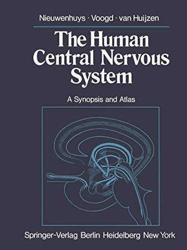 9783540089032: The Human Central Nervous System: A Synopsis and Atlas