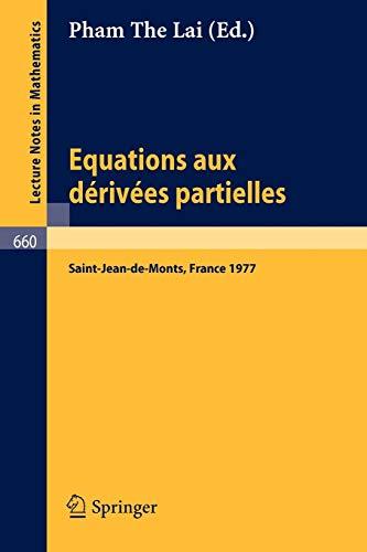 9783540089131: Equations aux Dérivéés Partielles: Proceedings, Saint-Jean-de-Monts, June 1-4, 1977