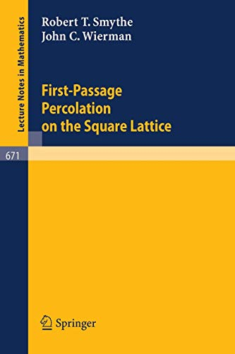 9783540089285: First-Passage Percolation on the Square Lattice (Lecture Notes in Mathematics)