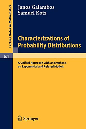 9783540089339: Characterizations of Probability Distributions.: A Unified Approach with an Emphasis on Exponential and Related Models. (Lecture Notes in Mathematics)