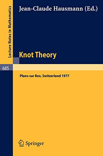 Knot Theory: Proceedings, Plans-sur Bex, Switzerland 1977