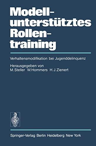 9783540089568: Modellunterstütztes Rollentraining (MURT): Verhaltensmodifikation bei Jugenddelinquenz (German Edition)