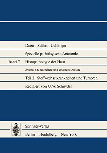 9783540089575: Histopathologie der Haut: Stoffwechselkrankheiten und Tumoren (Spezielle pathologische Anatomie) (German Edition)