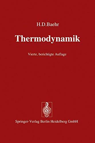 9783540089636: Thermodynamik: Eine Einf Hrung in Die Grundlagen Und Ihre Technischen Anwendungen (German Edition)