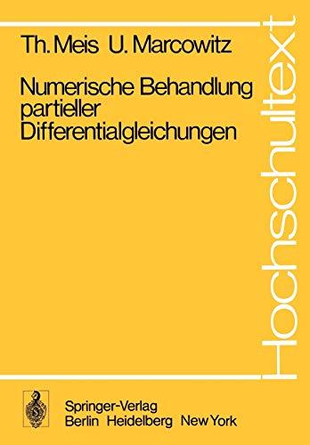 9783540089674: Numerische Behandlung Partieller Differentialgleichungen (Hochschultext)