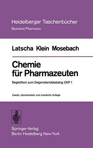 Chemie für Pharmazeuten (5468 965). Begleittext zum: Latscha, Hans Peter,