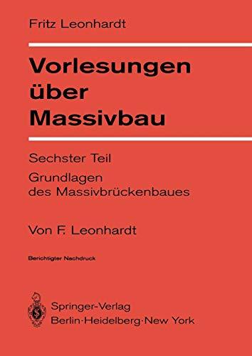 Vorlesungen über Massivbau: Vorlesungen uber Massivbau: Teil: Leonhardt, Fritz