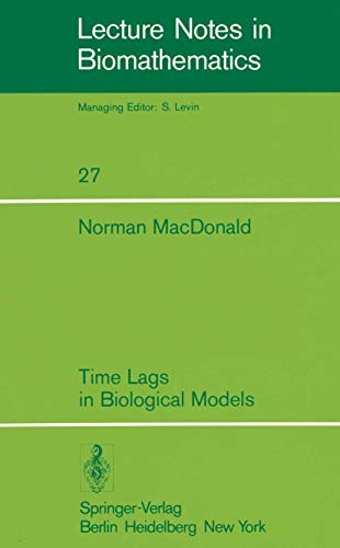9783540090922: Time Lags in Biological Models