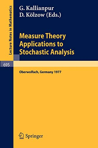 9783540090984: Measure Theory. Applications to Stochastic Analysis: Proceedings, Oberwolfach Conference, Germany, July 3-9, 1977 (Lecture Notes in Mathematics)