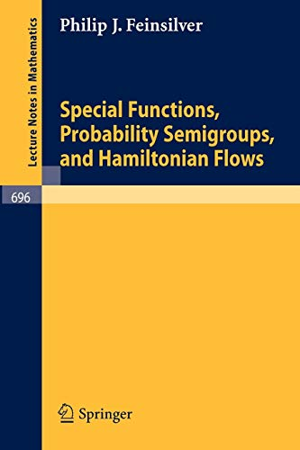 9783540091004: Special Functions, Probability Semigroups, and Hamiltonian Flows