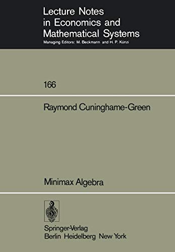 9783540091134: Minimax Algebra (Lecture Notes in Economics and Mathematical Systems)