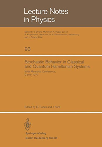 9783540091202: Stochastic Behavior in Classical and Quantum Hamiltonian Systems: Volta Memorial Conference, Como 1977 (Lecture Notes in Physics)