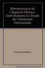 9783540091301: Biomecanique de l'appareil moteur: Contributions a l'etude de l'anatomie fonctionelle (French Edition)