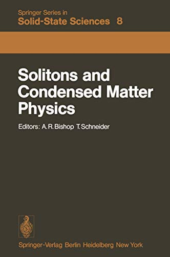 9783540091387: Solitons and Condensed Matter Physics: Proceedings of the Symposium on Nonlinear (Soliton) Structure and Dynamics in Condensed Matter, Oxford, ... (Springer Series in Solid-State Sciences)