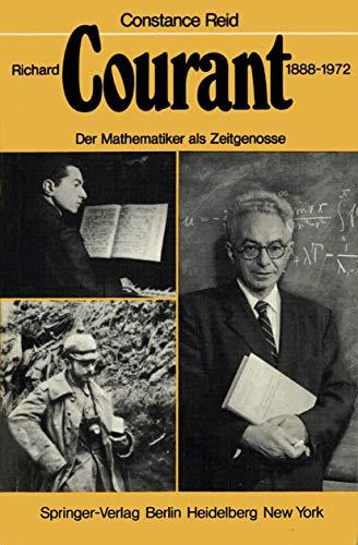 9783540091776: Richard Courant 1888-1972: Der Mathematiker als Zeitgenosse