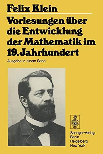 9783540092353: Vorlesungen über die Entwicklung der Mathematik im 19. Jahrhundert: Teil I (Grundlehren der mathematischen Wissenschaften)