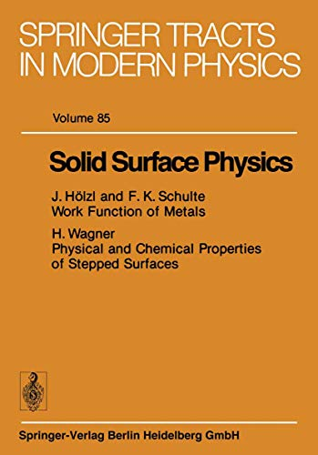 9783540092667: Solid Surface Physics (Springer Tracts in Modern Physics)