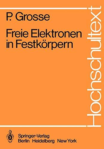 9783540092957: Freie Elektronen in Festkörpern (Hochschultext)