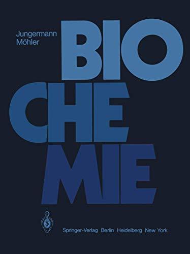 9783540093022: Biochemie: Ein Lehrbuch für Studierende der Medizin, Biologie und Pharmazie (German Edition)