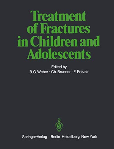 9783540093138: Treatment of Fractures in Children and Adolescents
