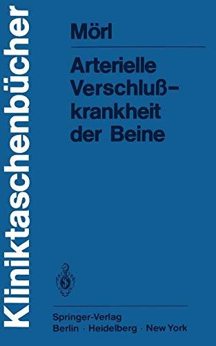 9783540093152: Arterielle Verschlußkrankheit der Beine (Kliniktaschenbücher) (German Edition)
