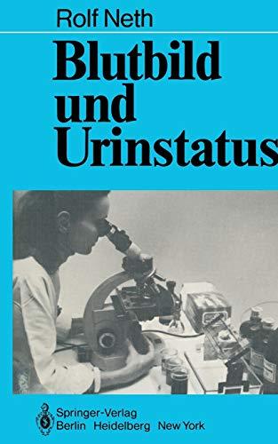 Blutbild und Urinstatus: Neth, R.D.: