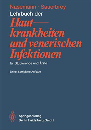 9783540093572: Lehrbuch Der Hautkrankheiten Und Venerischen Infektionen Fur Studierende Und Rzte (3., Korr. Aufl.)