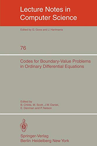 9783540095545: Codes for Boundary-Value Problems in Ordinary Differential Equations: Proceedings of a Working Conference, May 14-17, 1978 (Lecture Notes in Computer Science)