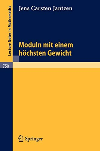 9783540095583: Moduln mit einem höchsten Gewicht (Lecture Notes in Mathematics) (German Edition)