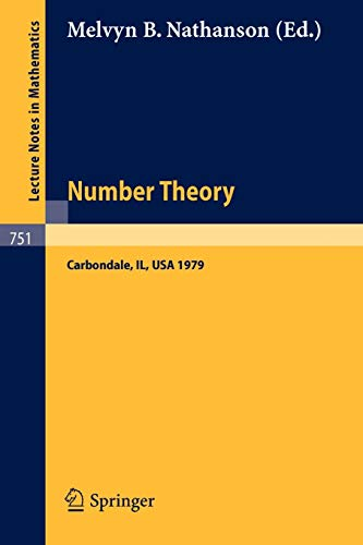 Number Theory, Carbondale 1979: Proceedings of the Southern Illinois Number Theory Conference ...