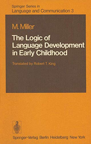 9783540096061: The Logic of Language Development in Early Childhood (Springer Series in Language and Communication)