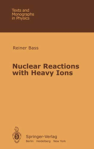 9783540096115: Nuclear Reactions With Heavy Ions