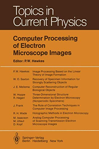 9783540096221: Computer Processing of Electron Microscope Images (Topics in Current Physics)