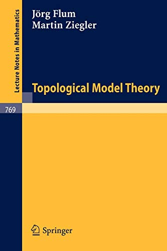 9783540097327: Topological Model Theory (Lecture Notes in Mathematics)
