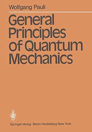 General Principles of Quantum Mechanics: Wolfgang Pauli (author),