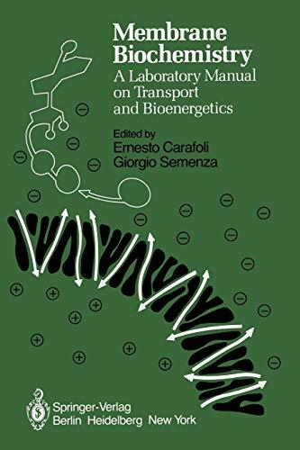Membrane Biochemistry: A Laboratory Manual on Transport: Carafoli, Ernesto