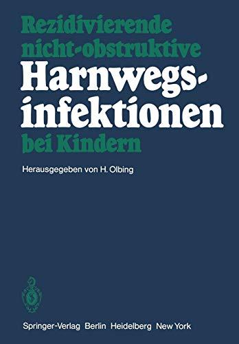 Harnwegsinfektionen bei Kindern. Ein Leitfaden für die: Olbing, Hermann (Hg.)