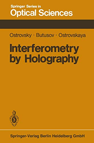 9783540098867: Interferometry by Holography (Springer Series in Optical Sciences)
