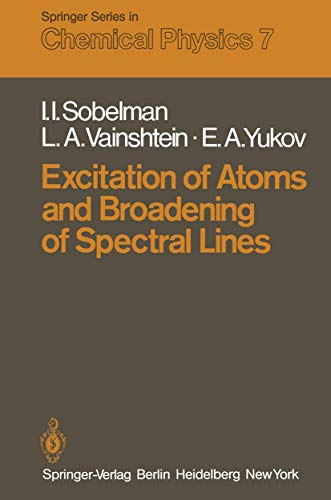 9783540098904: Excitation of Atoms and Broadening of Spectral Lines (Springer Series in Chemical Physics)