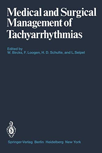 9783540099291: Medical and Surgical Management of Tachyarrhythmias