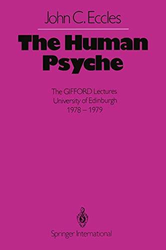 9783540099543: The Human Psyche: The GIFFORD Lectures University of Edinburgh 1978–1979