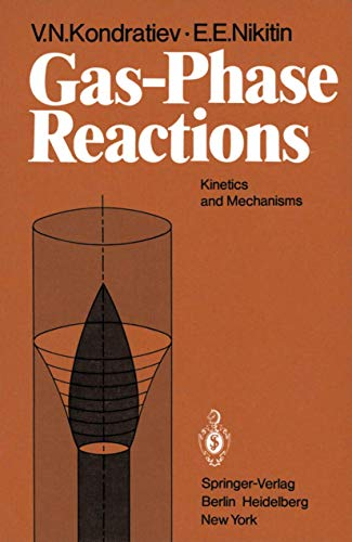 9783540099567: Gas-Phase Reactions: Kinetics and Mechanisms