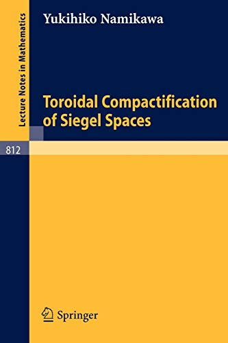 9783540100218: Toroidal Compactification of Siegel Spaces (Lecture Notes in Mathematics)