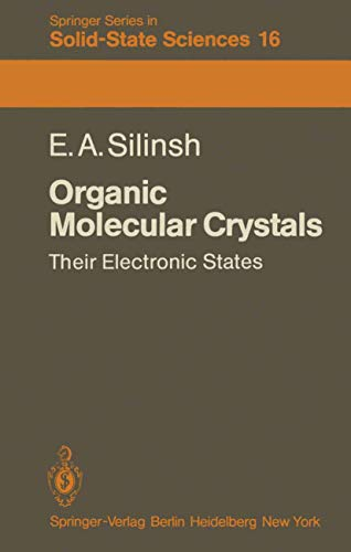 9783540100539: Organic Molecular Crystals: Their Electronic States (Springer Series in Solid-State Sciences)