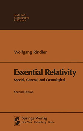 9783540100904: Essential Relativity: Special, General, and Cosmological (Texts and Monographs in Physics)
