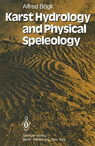 9783540100980: Karst Hydrology and Physical Speleology