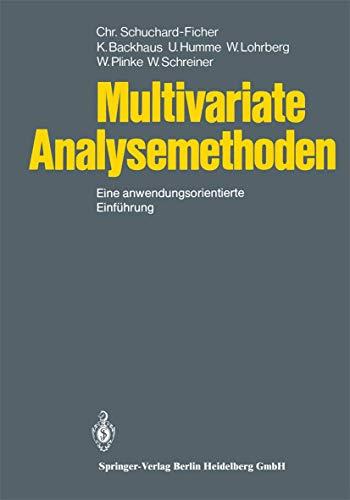 9783540101109: Multivariate Analysemethoden: Eine Anwendungsorientierte Einf Hrung