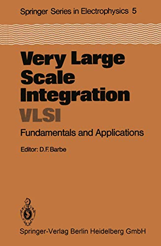 9783540101543: Very Large Scale Integration (VLSI): Fundamentals and Applications (Springer Series in Electronics and Photonics)