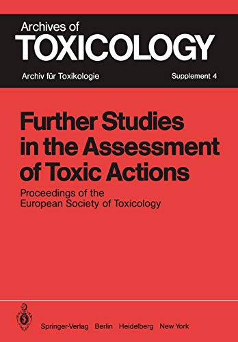 Further Studies in the Assessment of Toxic Actions : Proceedings of the European Society of ...