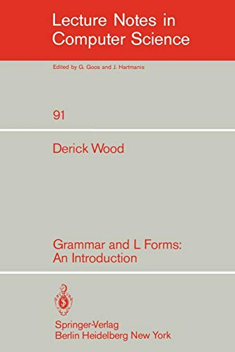 9783540102335: Grammar and L Forms: An Introduction (Lecture Notes in Computer Science)